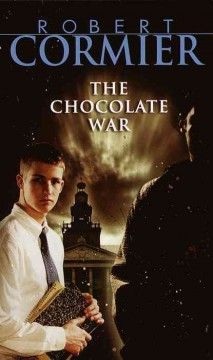 The Chocolate War by Robert Cormier book cover.