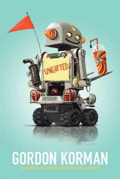 Ungifted by Gordon Korman book cover