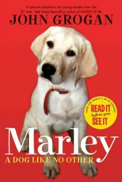 Marley: A Dog Like No Other by John Grogan book cover.