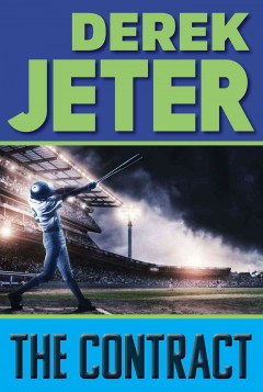 """""""The Contract"""" by Derek Jeter book cover"""