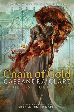Chain-of-Gold-[electronic-resource]-/-Cassandra-Clare