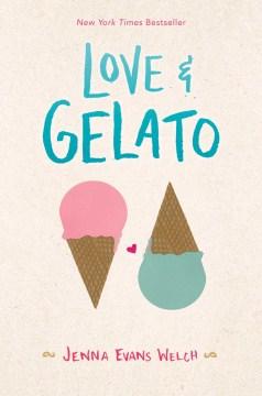 Love-&-gelato-/-by-Jenna-Evans-Welch.