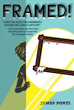 Framed by James Ponti book cover.