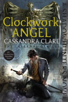 Clockwork Angel by Cassandra Clare book cover