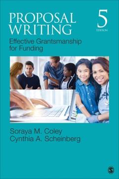Proposal-writing-:-effective-grantsmanship-for-funding-/-Soraya-M.-Coley,-Ph.-D.,-President,-California-State-Polytechnic-Unive