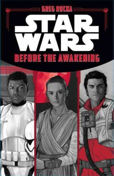 """""""Star Wars: Before the Awakening"""" by Greg Rucka book cover"""