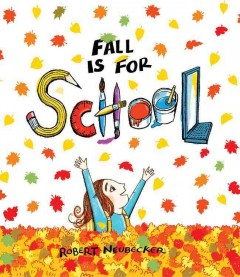 Fall-is-for-school-/-Robert-Neubecker.