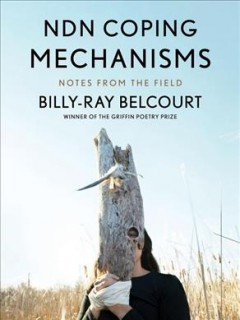 NDN-coping-mechanisms-:-notes-from-the-field-/-Billy-Ray-Belcourt.
