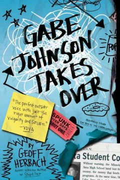 Gabe Johnson Takes Over by Geoff Herbach book cover