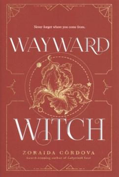 Wayward-witch-/-Zoraida-Cordova.
