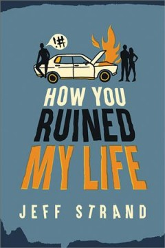 """Cover of """"How You Ruined My Life"""""""