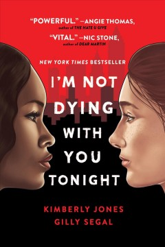 I'm not dying with you tonight (Available on Hoopla)