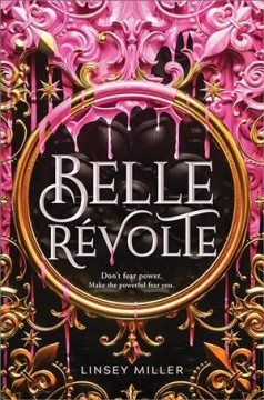 Belle-révolte-/-Linsey-Miller.