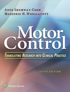 Motor-control-:-translating-research-into-clinical-practice-Anne-Shumway-Cook,-Marjorie-H.-Woollacott.