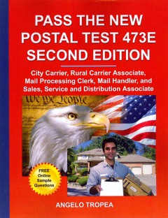 Pass The New Postal Test 473e By Angelo TropeaBook Annotation
