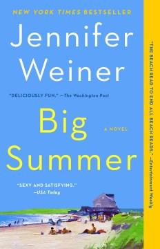 Big-Summer-[electronic-resource]-/-Jennifer-Weiner