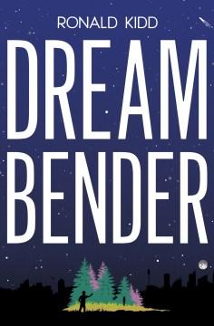 "Cover of ""Dream Bender"""