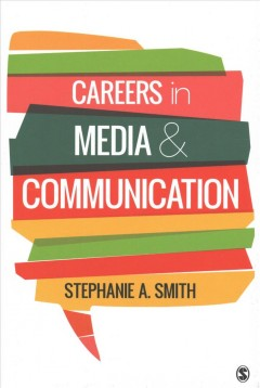 Careers-in-media-and-communication-/-Stephanie-A.-Smith.