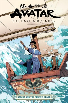 Avatar:-the-Last-Airbender-:-Katara-and-the-Pirate's-Silver