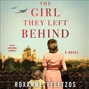 The-girl-they-left-behind-/-Roxanne-Veletzos.