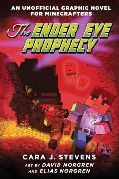 The-Ender-eye-prophecy-/-Cara-J.-Stevens-;-art-by-David-Norgren-and-Elias-Norgren.
