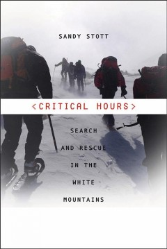 Critical hours : search and rescue in the White Mountains