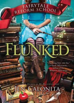 Flunked by Jen Calonita book cover