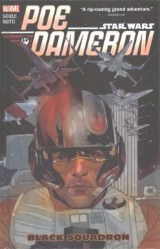 Poe Dameron : Black Squadron (Available on Hoopla)