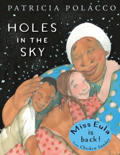 Holes-in-the-sky-/-Patricia-Polacco.