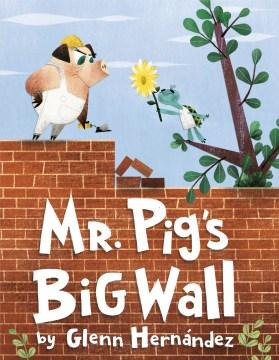 Mr.-Pig's-big-wall-/-by-Glenn-Hernández.
