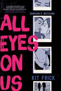 All-eyes-on-us-/-Kit-Frick.