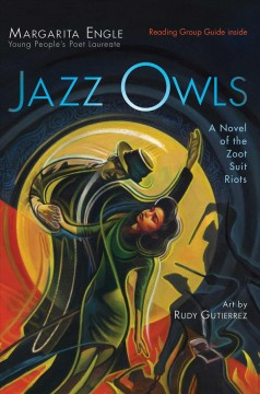 """Cover of """"Jazz Owls: A Novel of the Zoot Suit Riots"""""""