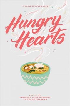 """Cover of """"Hungry Hearts: 13 Tales of Food and Love"""""""