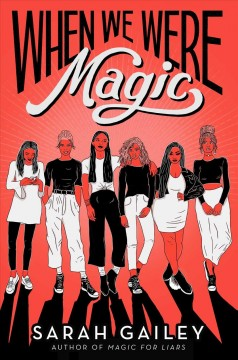 When-we-were-magic-/-by-Sarah-Gailey.