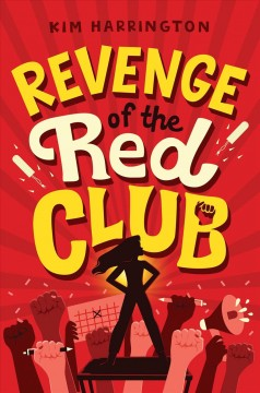 Revenge-of-the-Red-Club-/-by-Kim-Harrington.