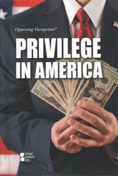 Privilege-in-America-/-Gary-Wiener,-book-editor.