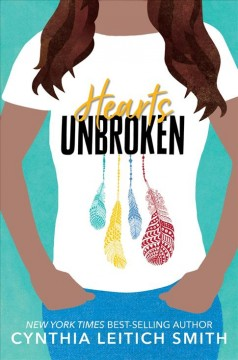 Hearts-unbroken-[electronic-resource]-/-Cynthia-Leitich-Smith.