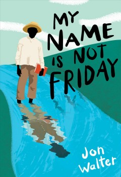 """Cover of """"My Name is Not Friday"""""""