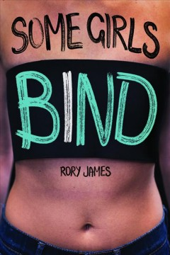 """""""Some Girls Bind"""" by Rory James book cover"""