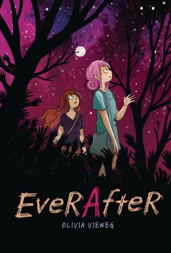 Ever-after-/-Olivia-Vieweg-;-coloring-assistance-by-Ines-Korth-and-Adrian-Vom-Baur-;-translation-by-Olivia-Vieweg.