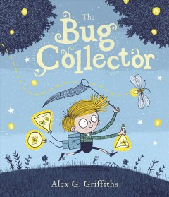 The-bug-collector-/-Alex-G.-Griffiths.