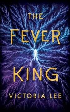 """Cover of """"The Fever King"""""""