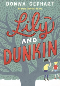 """Cover of """"Lily and Dunkin"""""""