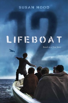 Lifeboat 12 by Susan Hood book cover