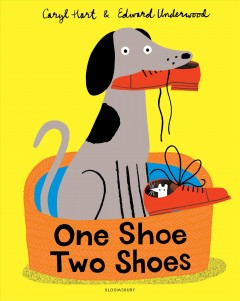 One-shoe-two-shoes-/-by-Caryl-Hart-;-illustrated-by-Edward-Underwood.