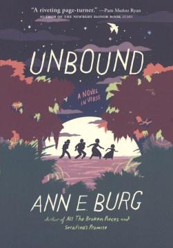 Unbound : a novel in verse