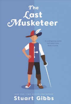 The Last Musketeer by Stuart Gibbs book cover