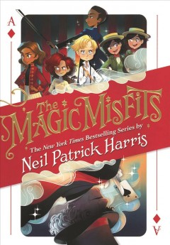 """""""The Magic Misfits"""" by Neil Patrick Harris book cover"""