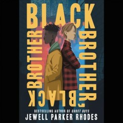 Black-brother,-black-brother-[compact-disc]-/-Jewell-Parker-Rhodes.