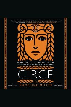 Circe-[electronic-resource].-Madeline-Miller.